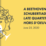 A Beethoven Schubertiade: Late Quartet Hors d'oeuvres