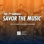 The 7th Annual Savor the Music