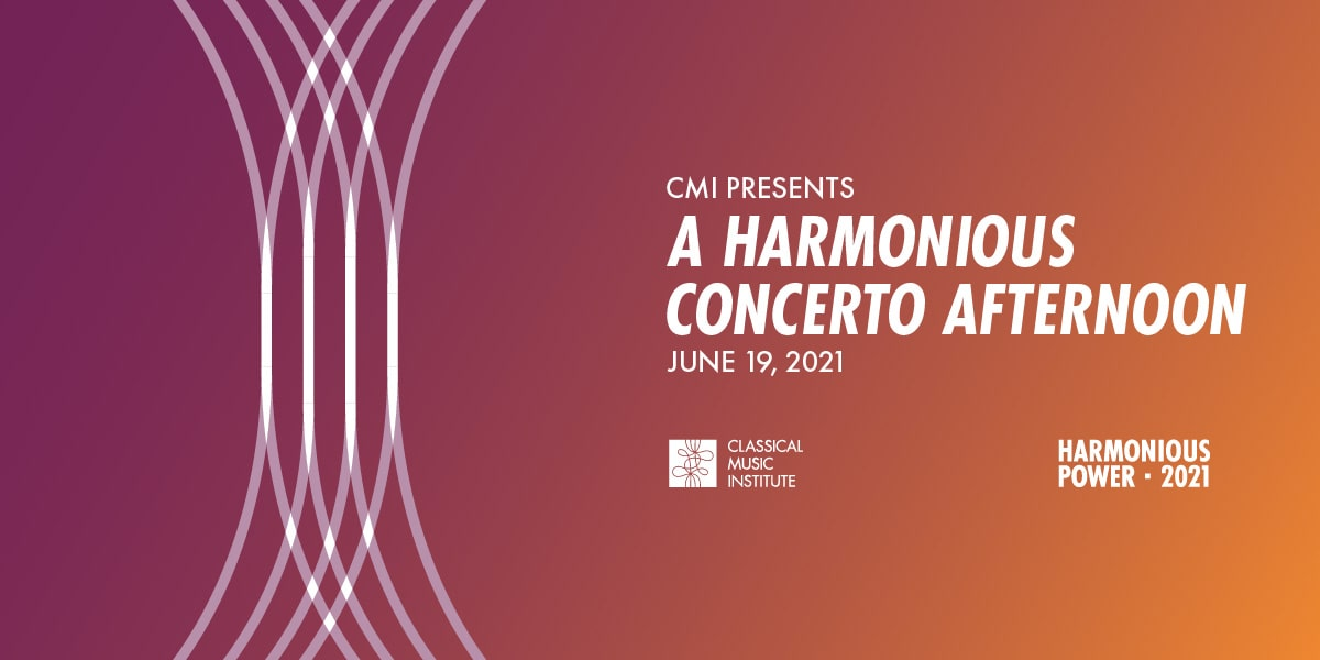 CMI Presents A Harmonious Concerto Afternoon