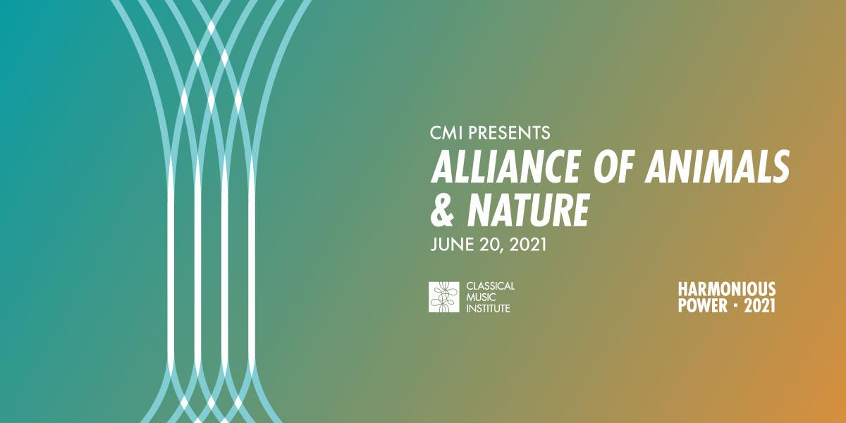 CMI Presents Alliance of Animals & Nature