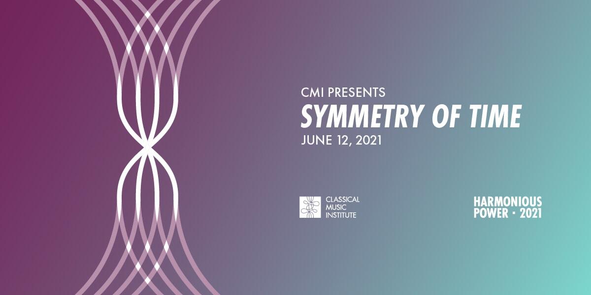 CMI Presents Symmetry of Time