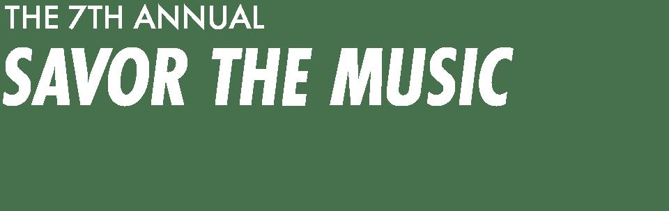 CMI Presents Savor the Music