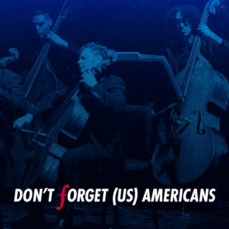 <i>Don't Forget (US) Americans</i>